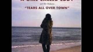 A Girl Called Eddy - Tears All Over Town
