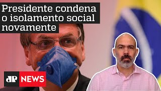 Diogo Schelp: 'Como Bolsonaro pode comandar o comitê anti-Covid se vai contra os outros membros?'