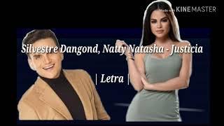 Justicia, Silvestre Dangond - Natti Natasha.