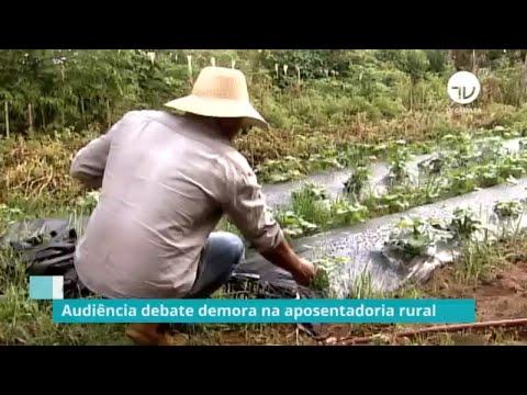 Audiência debate demora na aposentadoria rural - 06/12/19