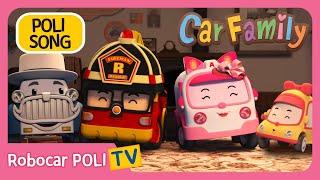 👨👩👧👦 Car Family   Robocar POLI   Childrern Song   Nursery Rhymes 🚘