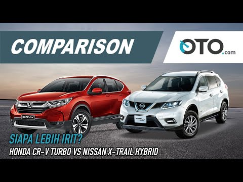 Komparasi: Nissan X-Trail Hybrid VS Honda CR-V Turbo I Oto.Com