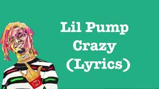 Lil Pump - Crazy [Lyrics]