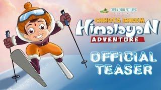 Chhota Bheem Himalayan Adventure - Teaser
