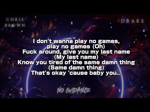 Chris Brown, Drake - No Guidance (Lyric Video) 4K