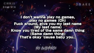 Chris Brown, Drake   No Guidance (Lyric Video) 4K