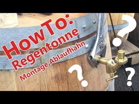 HowTo - Regentonne Montage Ablaufhahn