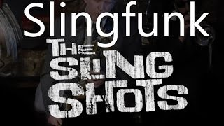 The Slingshots - Slingfunk (live at Jamboree)
