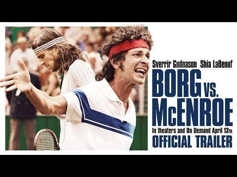 Borg/McEnroe Borg/McEnroe (US Trailer)