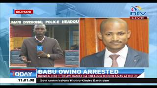 Babu Owino arrested: Alleged to have shot, injured a 'DJ' at B Club