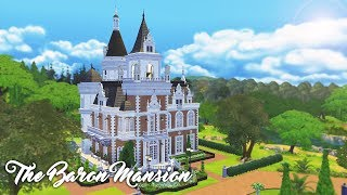 The Sims 4 Speed Build - The Baron Mansion