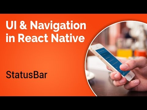 Learn about UI and Navigation in React Native