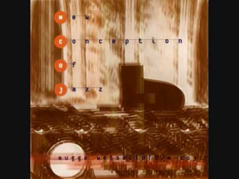 """Bugge WESSELTOFT """"New conception of Jazz 2"""" (1996)"""