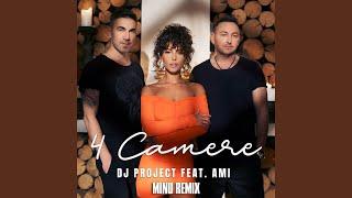4 Camere (feat. Ami) (Minu Remix)