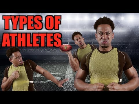 TYPES OF ATHLETES