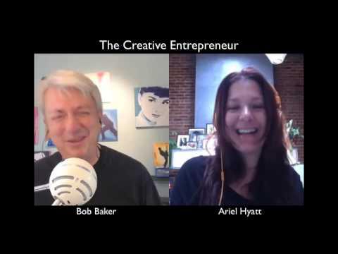 Ariel Hyatt, Cyber PR for Musicians & Thought Leaders – Creative Entrepreneur #008