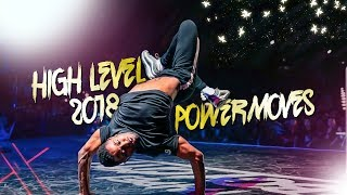 😲 HIGH LEVEL POWERMOVES 2018 INSANE MOVES // PAAW