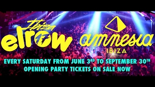 Amnesia  elrow The most explosive union of the season