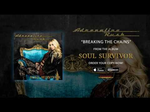 """Adrenaline Rush - """"Breaking The Chains"""" (Official Audio)"""