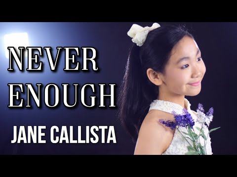 Jane Callista - Cover - Never Enough (Loren Allred) - The Greatest Showman