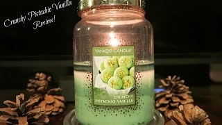 CRUNCHY PISTACHIO VANILLA REVIEW - Yankee Candle 2016
