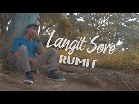 RUMIT - LANGIT SORE ( Unofficial Lyrics Video )