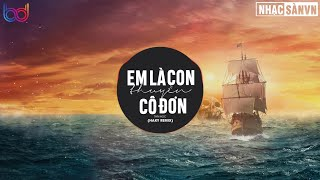 Em Là Con Thuyền Cô Đơn - Thái Học (Haky Remix ) | thuyền không bến thuyền mãi lênh đênh remix 2021
