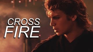 Anakin Skywalker | Crossfire