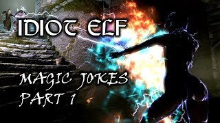 Idiot Elf in Skyrim - 049 - Magic Jokes - Part 1