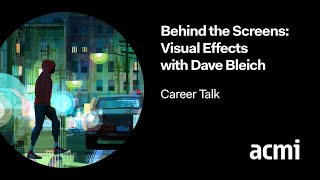 Behind the Screens: Career Pathways with Dave Bleich | Visual artist on Spiderman, The Fifth Element