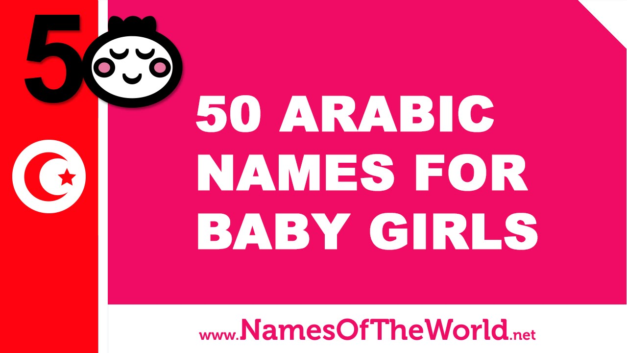 50 Arabic names for baby girls - the best names for your baby - www.namesoftheworld.net