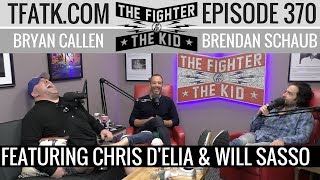 Gambar cover The Fighter and The Kid - Episode 370: Chris D'Elia & Will Sasso