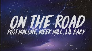 Post Malone On The Road Feat Meek Mill  Lil Baby