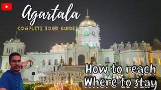 Agartala Complete Tour Guide II How to reach Agartala II Hotels to Stay II