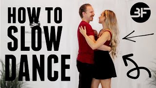 How to Slow Dance With a Girl (Weddings, Proms, Parties)