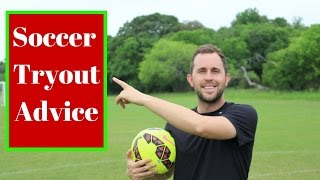 How To Prepare For A Soccer Tryout | Soccer Tips and Advice For All Youth Players