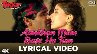 Aankhon Mein Base Ho Tum Lyrical - Takkar | Sunil Shetty