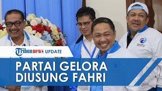 Mengenal Partai Gelora, Parpol Baru yang Diusung Fahri Hamzah, Pengurusnya dari Eks-PKS