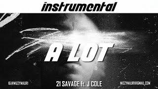 21 Savage Ft. J Cole   A Lot (INSTRUMENTAL) *reprod*