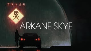 Arkane Skye - Counting Down My Days