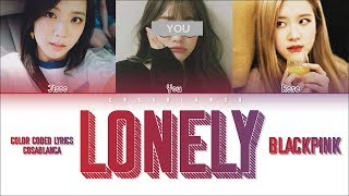 BLACKPINK 「LONELY」(Original by SISTAR) [3 Members ver.] (Color Coded Lyrics Han|Rom|Eng)