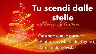 TU SCENDI DALLE STELLE LYRICS Italian Christmas Song