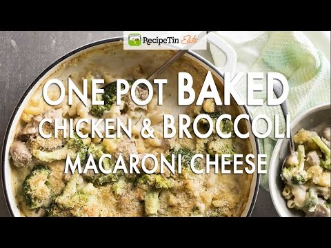 One Pot Baked Broccoli Chicken Macaroni Cheese