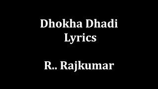 Dhokha Dhadi lyrics Arijit Singh , Palak Muchhal '