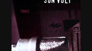 Son Volt - Too Early