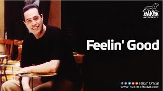 Hakim - Feelin' Good تحميل MP3