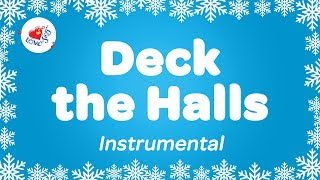 Deck the Halls Karaoke | Instrumental Christmas Song Deck the Hall with Sing Along Words