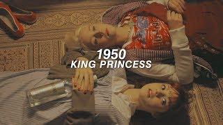 King Princess – 1950 (Traducción Al Español + Lyrics)
