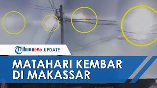 Video Viral Fenomena Dua Matahari Muncul di Langit Makassar di Dua Sisi, Ini Penjelasannya