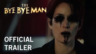 Official Trailer - The Bye Bye Man